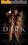When the Dark Wins