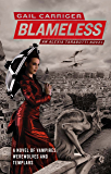 Blameless: Book 3 of The Parasol Protectorate