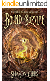 Bound to Survive: The Magic Within (The Magic Within Series Book 1)