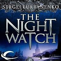 The Night Watch: Watch, Book 1