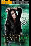 Serpent's Revenge: A Reverse Harem Urban Fantasy (The Last Serpent Book 6)