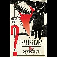 Johannes Cabal the Detective (Johannes Cabal series Book 2)