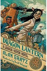 The Dragon Lantern: A League of Seven Novel (The League of Seven Book 2) Kindle Edition