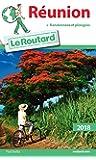 Guide du Routard Réunion 2018: (+ randonnées et plongées)
