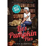 Lies and Pumpkin Pies: Paranormal Cozy Mystery (Mitzy Moon Mysteries Book 10)