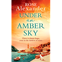 Under an Amber Sky: A Gripping Emotional Page Turner You Won't Be Able to Put Down