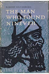 The man who found Nineveh;: The story of Austen Henry Layard Hardcover