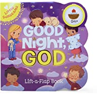 Good Night, God Chunky Lift-a-Flap Book (Little Sunbeams)