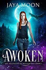 Awoken (The Ascension of Meghan May Book 1) Kindle Edition