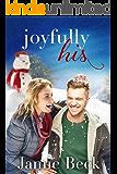 Joyfully His: A Novella (Sterling Canyon)
