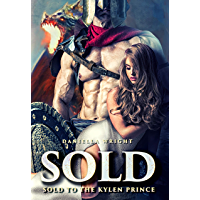 Sold To The Kylen Prince (English Edition)