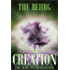 The Creation: In The Beginning (The Creation Series Book 0)