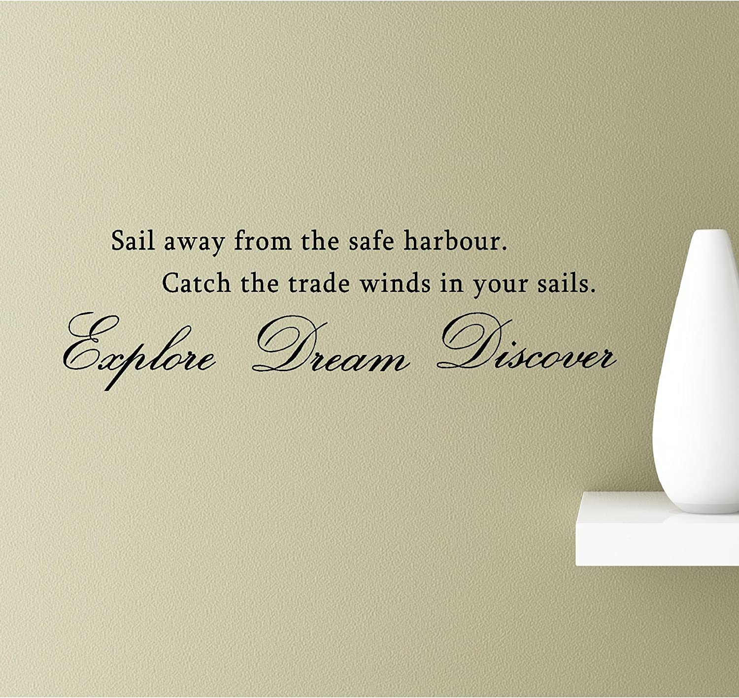Sail Away from The Safe Harbour. Catch The Trade Winds in Your Sails. Explore Dream Discover Vinyl Wall Art Inspirational Quotes Decal Sticker