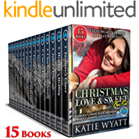 15 Christmas Love & sweet Box Set: 2 Complete Series & 8 sweet and clean heartwarming Holiday romances (Box Set Complete…