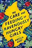 Care and Feeding of Ravenously Hungry Girls, The