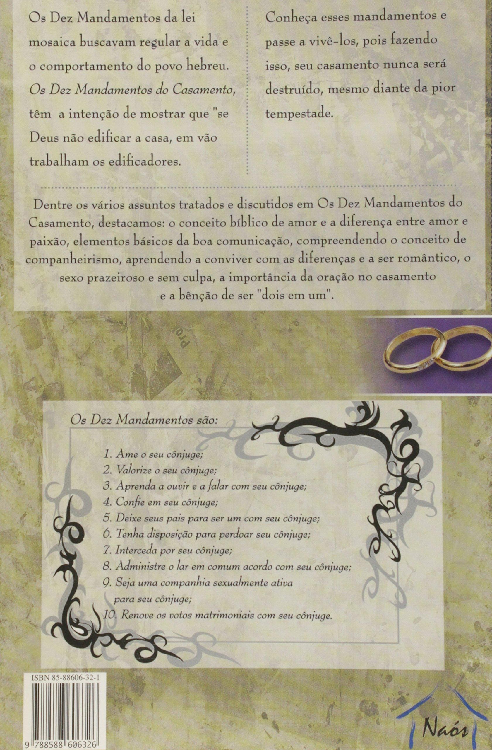Os 10 Mandamentos Do Casamento Princpios Bblicos Que Norteiam A Felicidades Da Vida Dois Em Portuguese Brasil Walter Bastos 9788588606326