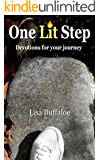 One Lit Step: Devotions for your journey
