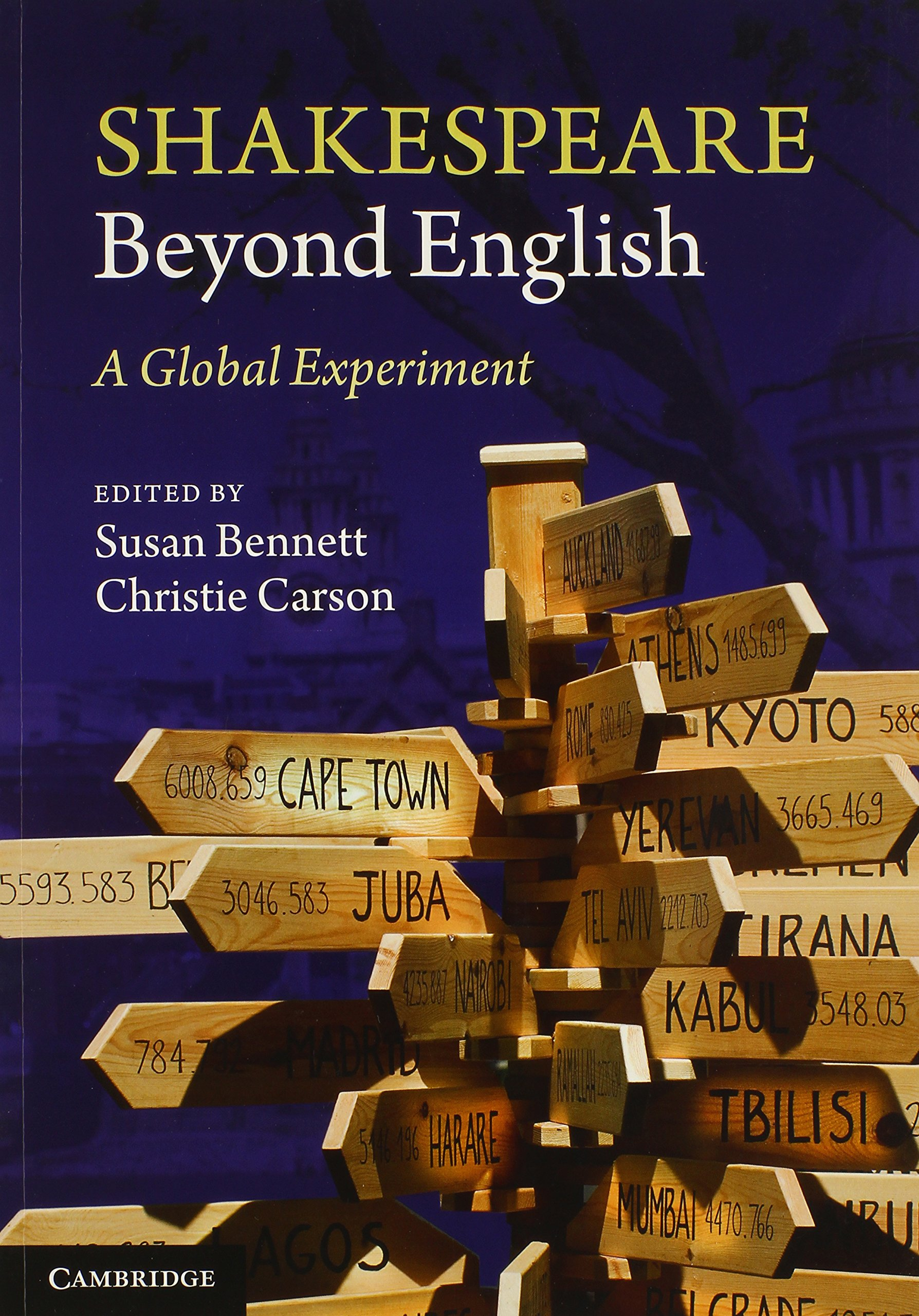 cultural shakespeare essays in the shakespeare myth amazon co uk shakespeare beyond english a global experiment