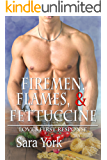 Firemen, Flames, and Fettuccine (Love's First Response Book 2)