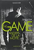 Trilogia the Game. A Bolha - Volume 3