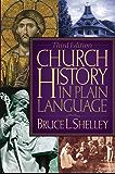 Church History in Plain Language: 3rd Edition (Plain Language Series)