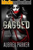 Gagged