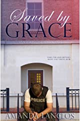 Saved By Grace (The Unwavering Faith Series Book 2) Kindle Edition