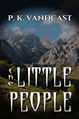 The Little People Kindle Edition