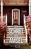 Der Schrei der Amsel (German Edition)