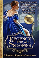 Regency for all Seasons: A Regency Romance Collection Kindle Edition
