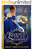 Regency for all Seasons: A Regency Romance Collection