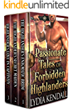 Passionate Tales of Forbidden Highlanders: A Scottish Medieval Highlander Romance Collection