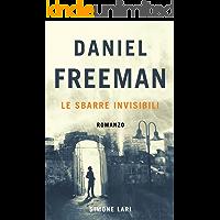 Le Sbarre Invisibili (Daniel Freeman Vol. 1)