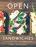 Open Sandwiches: 50 Scandi single-slice snacks