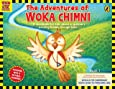 The Adventures of Woka Chimni: A storybook for kids about a sparrow's exciting travels through India