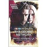 Colton 911: The Secret Network (Colton 911: Chicago Book 1)