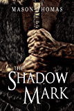 The Shadow Mark (Lords of Davenia Book 2)