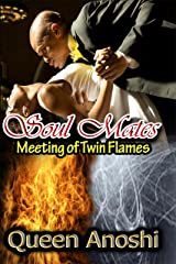 Soul Mates: Meeting of Twin Flames Kindle Edition