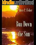 Run Down the Sun