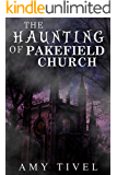 The Haunting of Pakefield Church