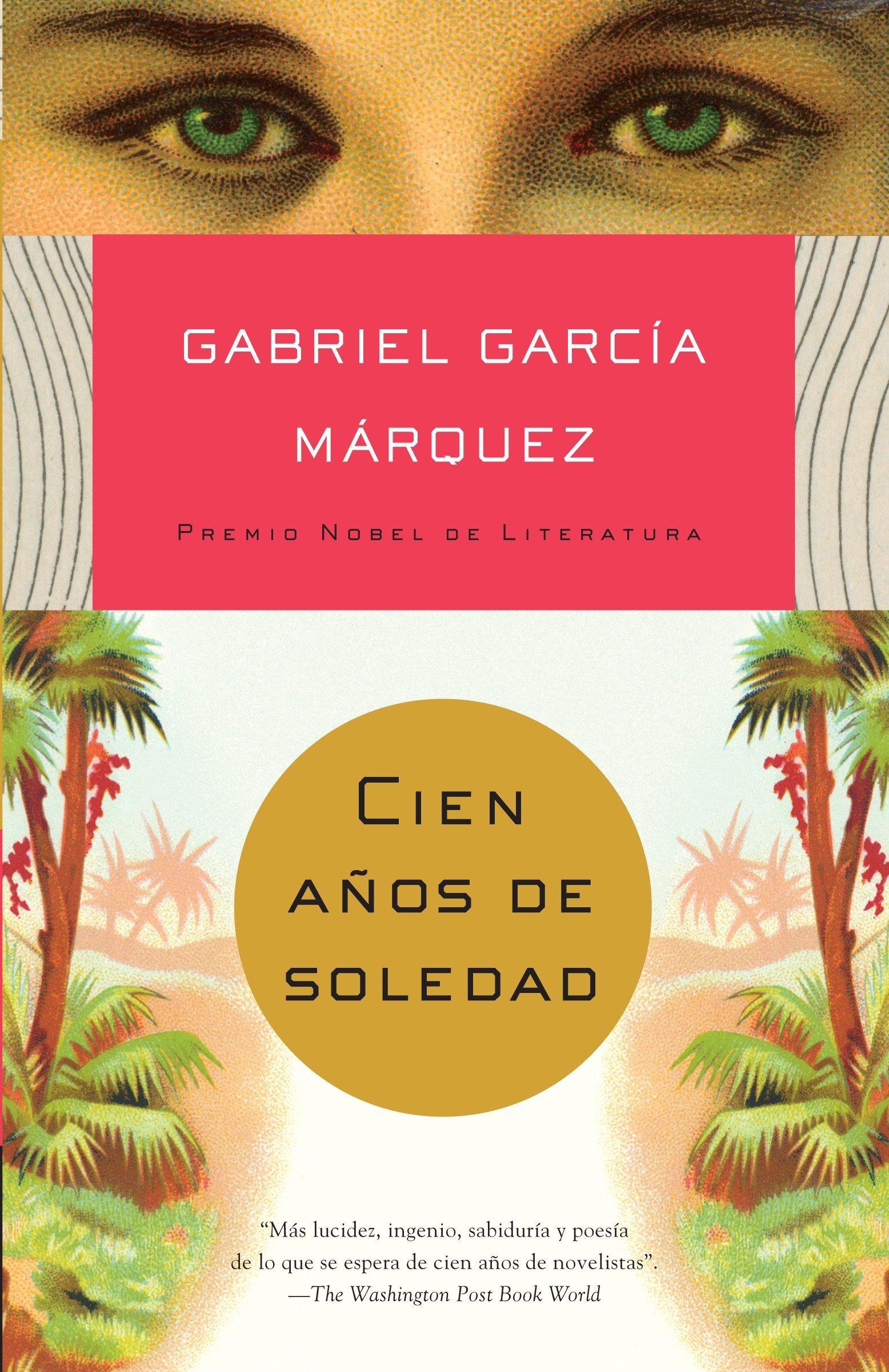 Amazon.com: Cien años de soledad (Spanish Edition) (9780307474728): Gabriel  García Márquez: Books