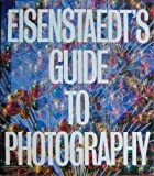 Eisenstaedt's Guide to Photography: A Studio Book