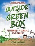 Outside the Green Box: Rethinking Sustainable Development