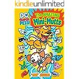 The Amazing Mini-Mutts (DC Super-Pets)