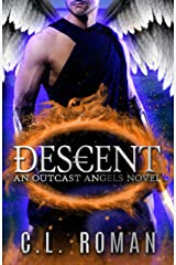 Descent: An Outcast Angels Novel Kindle Edition