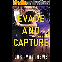 Evade and Capture: A Callahan Security Novel (Callahan Security Series Book 4)