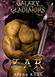 Zar: Book One in the Galaxy Gladiators Alien Abduction Romance Series (English Edition)