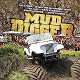 Mud Digger [Explicit]