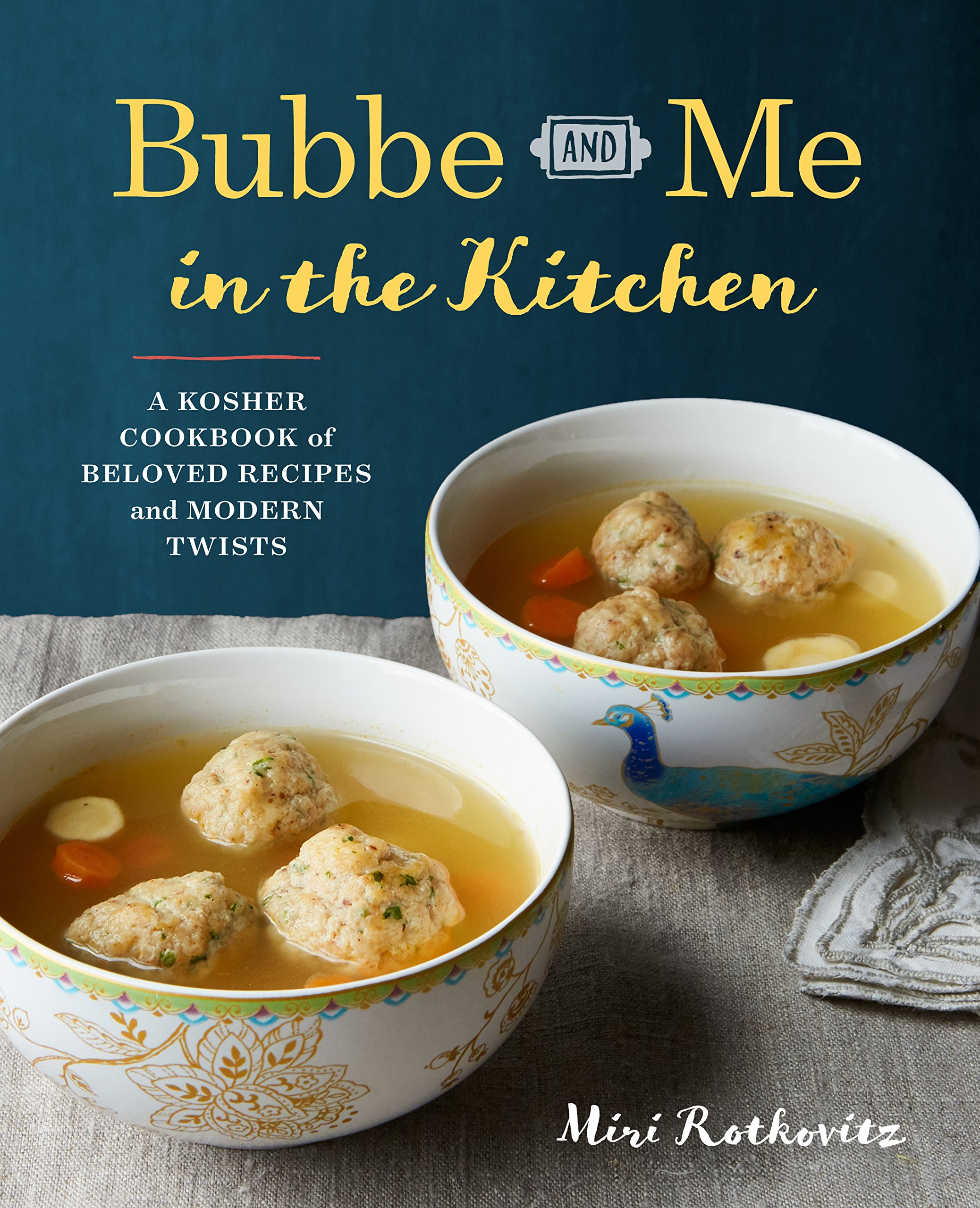 Bubbe And Me In The Kitchen A Kosher Cookbook Of Beloved