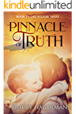 Pinnacle of Truth (The Wilson Series Book 1)
